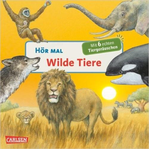 Hör mal – wilde Tiere
