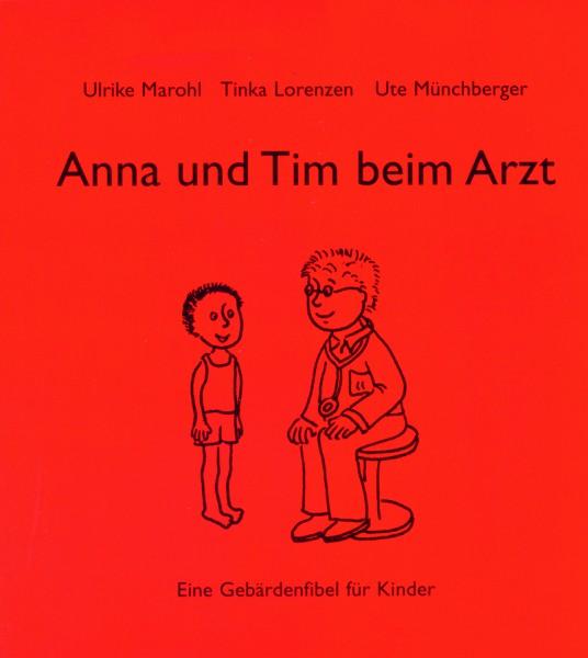 Marohl/Lorenzen/Münchberger: Anna und Tim beim Arzt