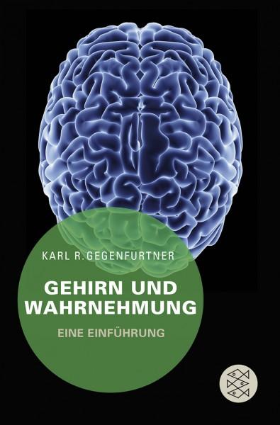 Gegenfurtner: Gehirn und Wahrnehmung