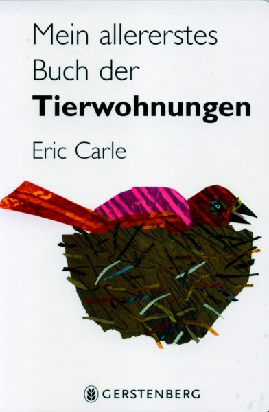 Carle: Mein allererstes Buch der Tierwohungen