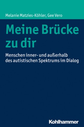 Matzies-Köhler, Vero: Meine Brücke zu dir