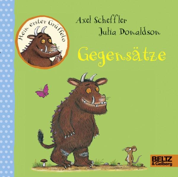 Scheffler/Donaldson: Gegensätze - Mein erster Grüffelo
