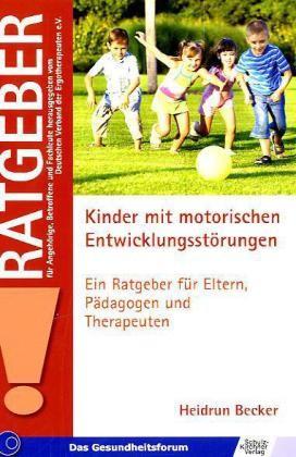Becker: Kinder mit motorischen Entwicklungsstörungen
