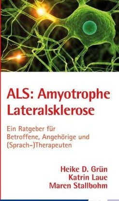 Grün, u.a.: ALS: Amyotrophe Lateralsklerose
