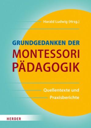 Oswald/Schulz-Benesch (Hg.): Grundgedanken der Montessori Pädagogik