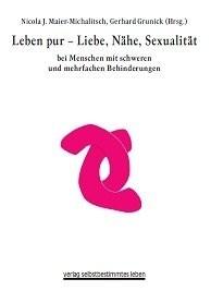 Maier-Michalitsch / Grunik: Leben pur – Liebe, Nähe, Sexualität