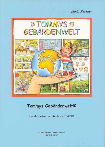 Kestner: Tommys Gebärdenwelt 1 - Das Buch