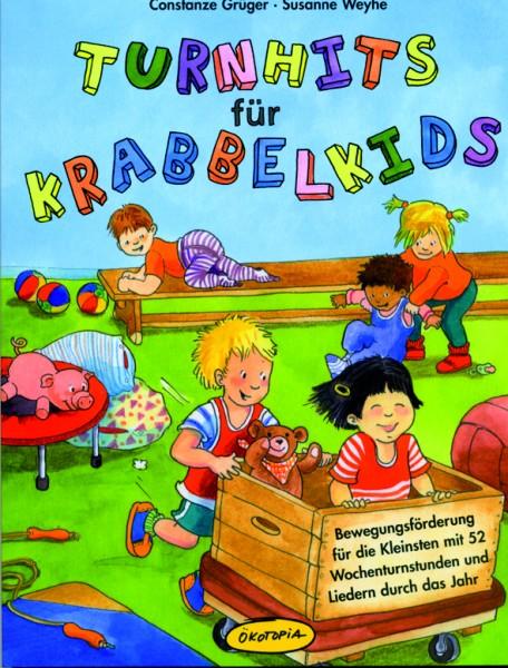 Grüger/Weyhe:Turnhits für Krabbelkids