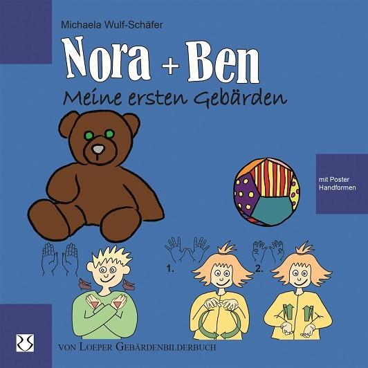 Wulf-Schäfer: Nora und Ben - Meine ersten Gebärden