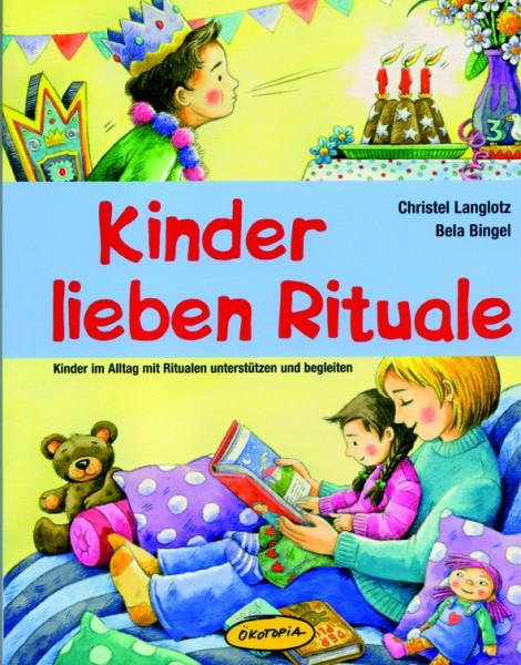 Langlotz/Bingel: Kinder lieben Rituale