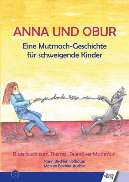 Birchler Hofbauer: Anna und Obur