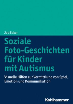 Jed Baker: Soziale Foto-Geschichten für Kinder mit Autismus