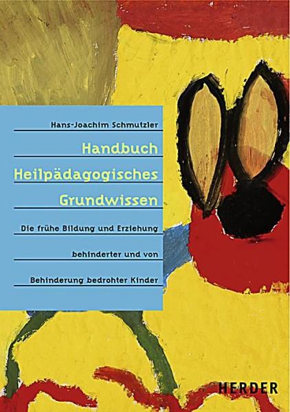 Schmutzler: Handbuch heilpädagogisches Grundwissen