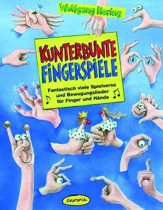 Hering: Kunterbunte Fingerspiele