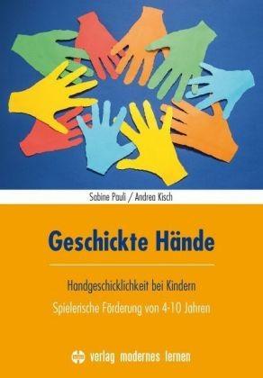 Pauli / Kisch, Geschickte Hände