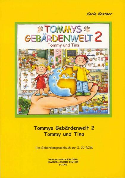Kestner: Tommys Gebärdenwelt 2 - Das Buch