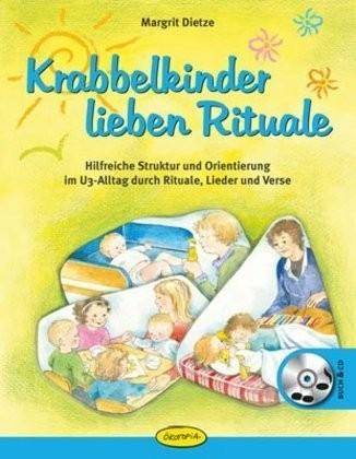 Dietze, Krabbelkinder lieben Rituale