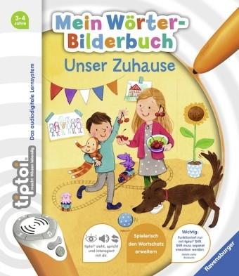 tiptoi: Mein Wörter-Bilderbuch. Unser Zuhause