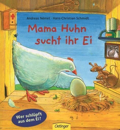 Német/Schmidt: Mama Huhn sucht ihr Ei