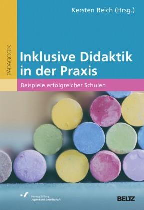 Kersten Reich (Hg): Inklusive Didaktik in der Praxis