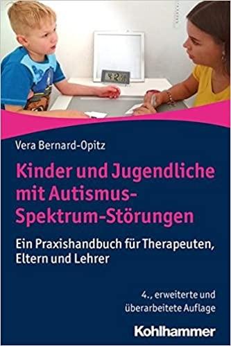 Bernard-Opitz: Kinder und Jugendliche mit Autismus-Spektrum-Störungen
