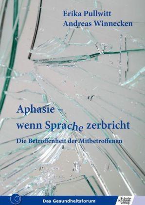 Pullwitt: Aphasie - wenn Sprache zerbricht