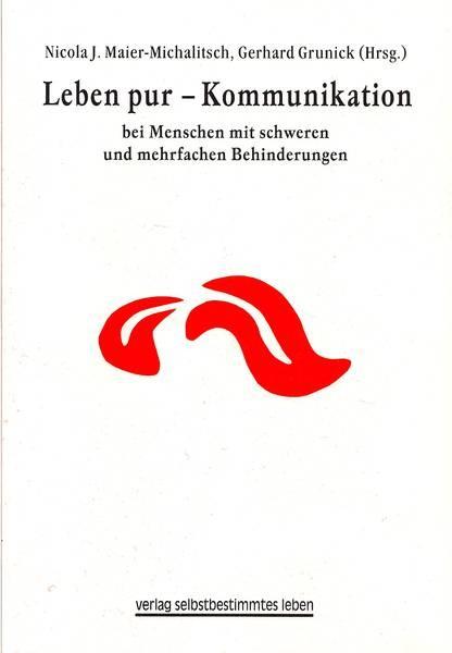 Maier-Michalitsch (Hg.): Leben pur - Kommunikation