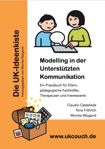 Castañeda u.a.: Modelling in der Unterstützten Kommunikation