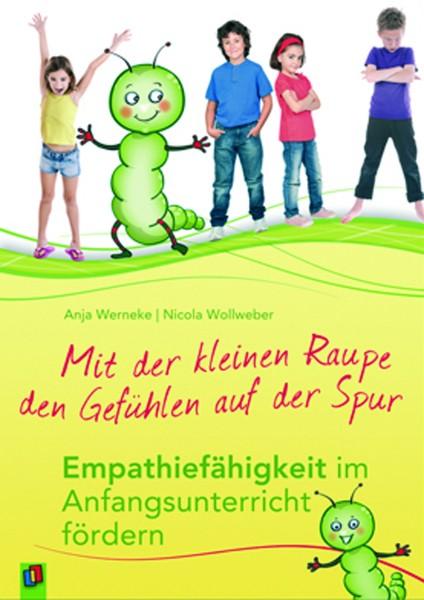 Wollweber/Werneke: Mit der kleinen Raupe den Gefühlen auf der Spur