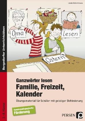 Schlottmann: Ganzwörter lesen: Familie, Freizeit, Kalender