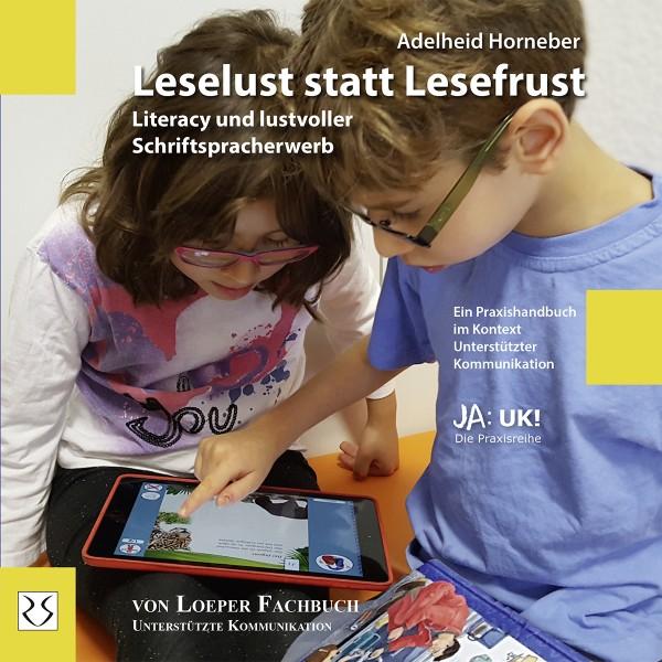 Horneber: Leselust statt Lesefrust – Literacy und lustvoller Schriftspracherwerb