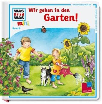 Wir gehen in den Garten!