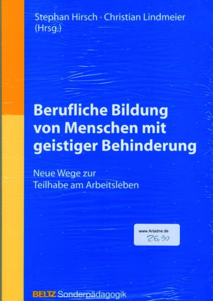 Hirsch/Lindmeier (Hg.): Berufliche Bildung von Menschen mit geistiger Behinderung
