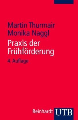 Thurmair u. Naggl: Praxis der Frühförderung