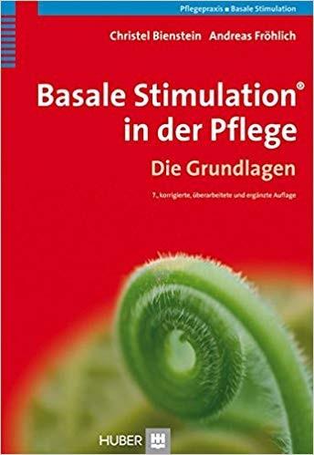 Fröhlich: Basale Stimulation in der Pflege - Arbeitsbuch