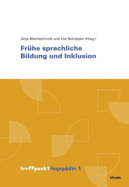Blechschmidt/Schräpler (Hrsg.): Frühe sprachliche Bildung und Inklusion