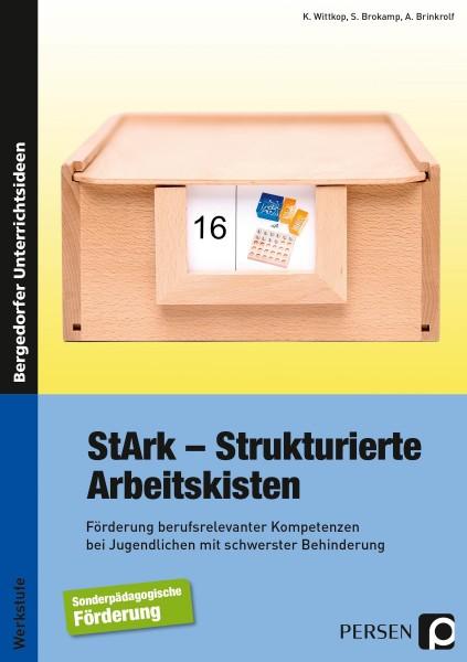 K. Wittkop, S. Brokamp, A. Brinkrolf, T. Schürmann: StArk - Strukturierte Arbeitskisten, Werkstufe