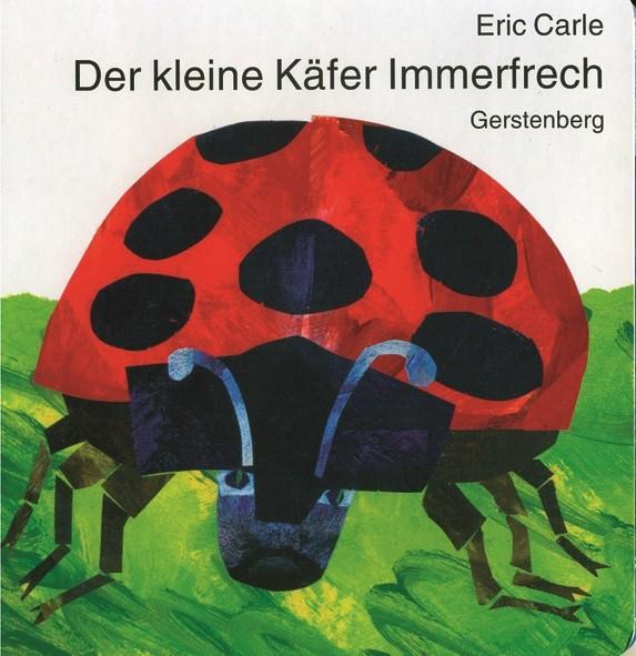 Carle: Der kleine Käfer Immerfrech