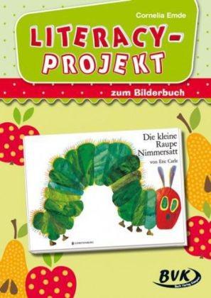 """Emde: Literacy-Projekt zum Bilderbuch """"Die kleine Raupe Nimmersatt"""""""