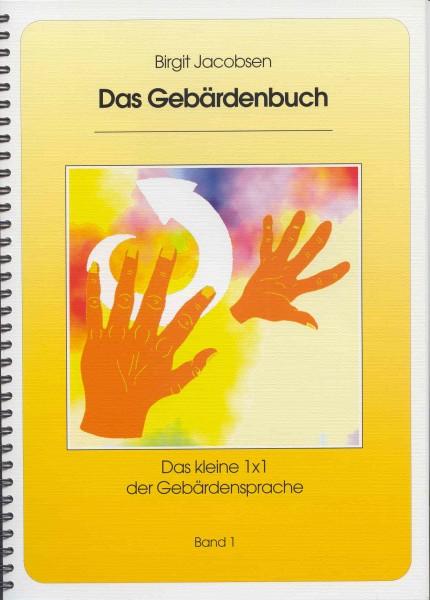 Jacobsen: Das Gebärdenbuch I