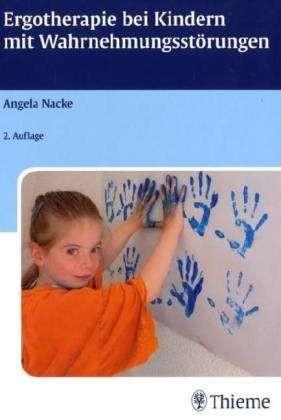 Nacke: Ergotherapie bei Kindern mit Wahrnehmungsstörungen