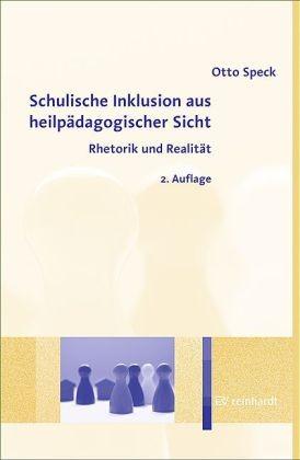 Speck: Schulische Inklusion aus heilpädagogischer Sicht
