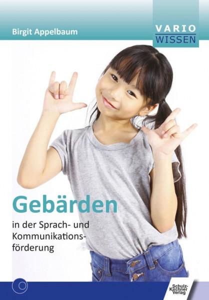 Appelbaum: Gebärden in der Sprach- und Kommunikationsförderung