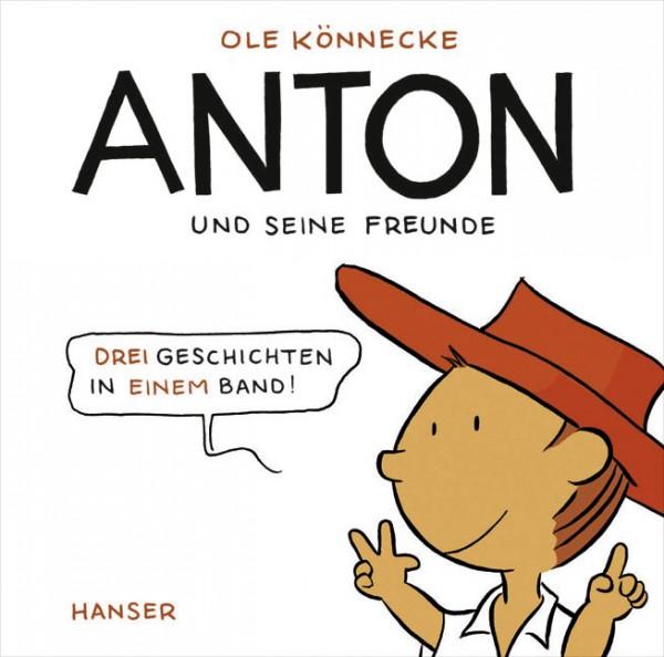 Könnecke: Anton und seine Freunde