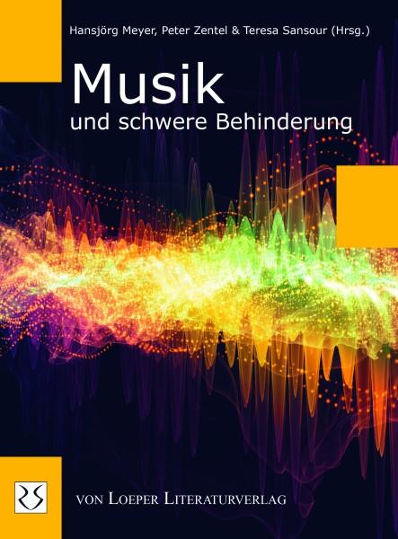 Meyer, Zentel, Sansour (Hrsg.): Musik und schwere Behinderung