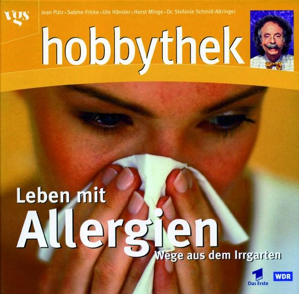 Hobbythek: Leben mit Allergien
