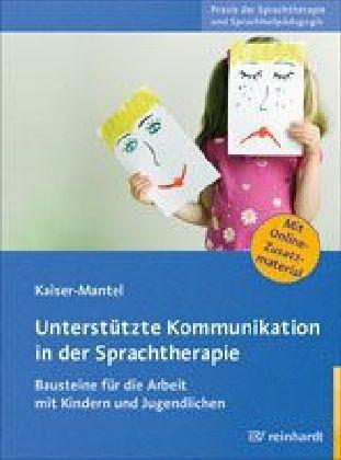 Kaiser-Mantel: Unterstützte Kommunikation in der Sprachtherapie