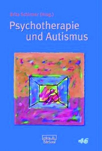 Schirmer (Hrsg.): Psychotherapie und Autismus