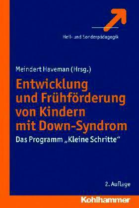 Haveman (Hrsg.): Entwicklung und Frühförderung von Kindern mit Down-Syndrom