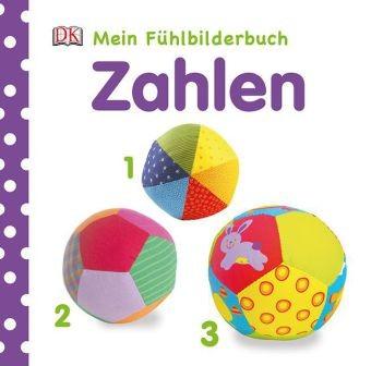 Zahlen - Mein Fühlbilderbuch